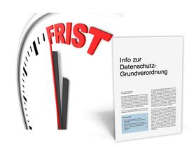 Mandanten-Information: Praxishinweise zur DSGVO – Erste Hilfe in sechs Schritten