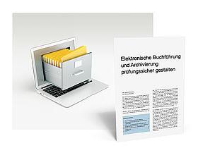 Mandanten-Information: Elektronische Buchführung und Archivierung prüfungssicher gestalten
